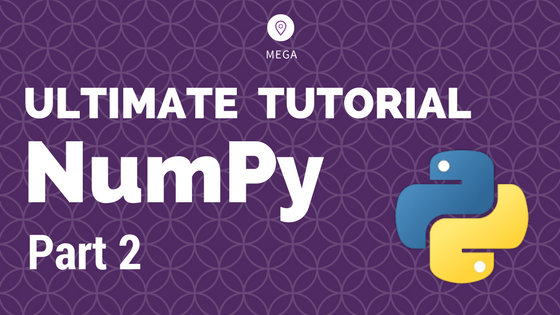 NumPy Tutorial Part 2 - Vital Functions for Data Analysis