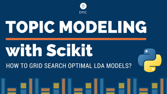 LDA - How to grid search best topic models? (with examples