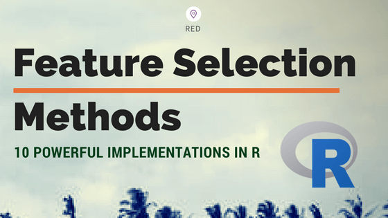 Feature Selection - Ten Effective Techniques with Examples | ML+