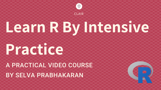 Learn R By Intensive Practice