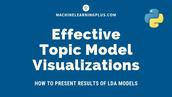 Topic modeling visualization - How to present results of LDA
