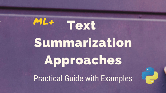 Text Summarization Approaches