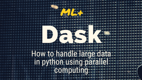 dask parallel computing in python